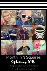 Our Month In 9 Squares - September