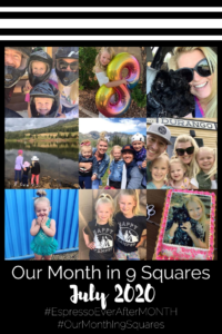 Our Month In 9 Squares is a 9-photo recap of the month, filled with photos and cherished memories. Check out our favorite moments in July 2020.